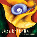 Jazz Efterrätt - Festival is the Best